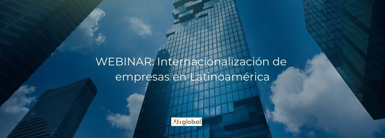 WEBINAR_ Internacionalización de empresas en Latinoamérica (1)