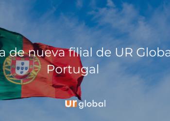 Apertura de nueva filial de UR Global en Portugal